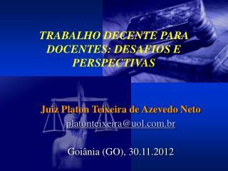 TRABALHO DECENTE PARA DOCENTES: DESAFIOS E PERSPECTIVAS