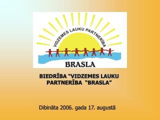 Dibināta 2006. gada 17. augustā