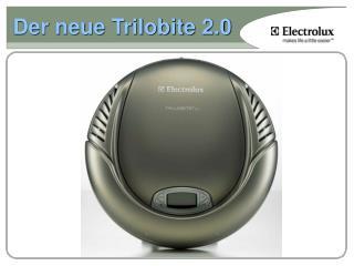 Der neue Trilobite 2.0