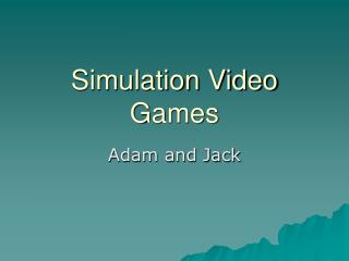 Simulation Video Games