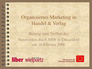 Organisiertes Marketing in  Handel & Verlag
