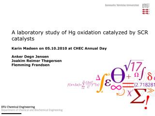A laboratory study of Hg oxidation catalyzed by SCR catalysts