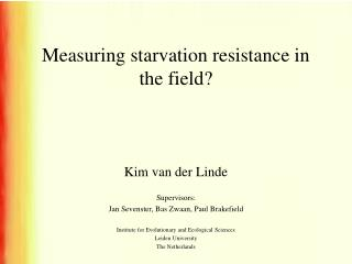 Measuring starvation resistance in the field?
