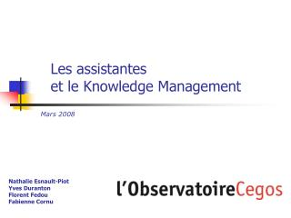 Les assistantes  et le Knowledge Management