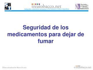 Seguridad de los medicamentos para dejar de fumar