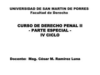CURSO DE DERECHO PENAL II - PARTE ESPECIAL - IV CICLO