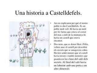 Una historia a Castelldefels.
