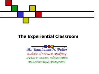The Experiential Classroom