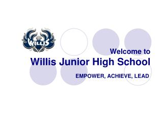 Welcome to Willis Junior High School