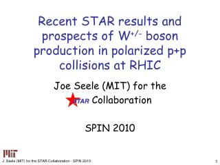 Recent STAR results and prospects of W +/-  boson production in polarized p+p collisions at RHIC