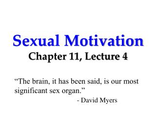 Sexual Motivation Chapter 11, Lecture 4