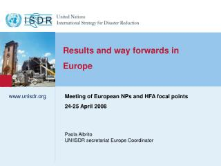 Results and way forwards in  Europe