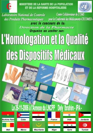 L'Homologation et la Qualité  des Dispositifs Médicaux
