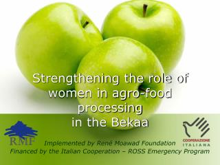Strengthening the role of women in agro-food processing  in the Bekaa