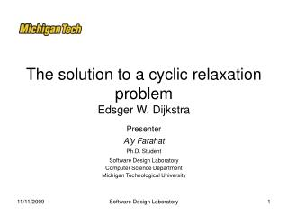 The solution to a cyclic relaxation problem Edsger W. Dijkstra