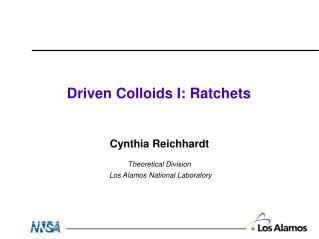 Driven Colloids I: Ratchets