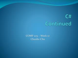 C# Continued