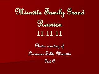 Miravite Family Grand Reunion 11.11.11