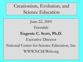 Creationism, Evolution, and Science Education