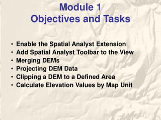 Module 1  Objectives and Tasks