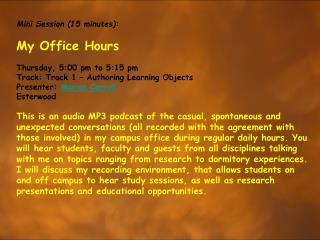 Mini Session (15 minutes) : My Office Hours