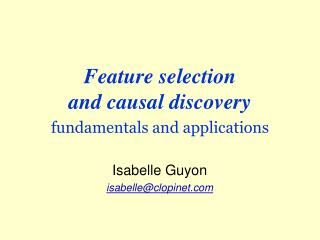 Feature selection  and causal discovery fundamentals and applications