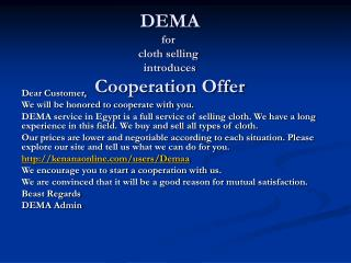 DEMA for  cloth selling  introduces Cooperation Offer