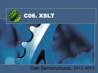 C06. XSLT