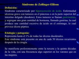 Síndrome de Zollinger-Ellison Definición: