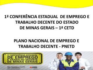 PLANO NACIONAL DE EMPREGO E TRABALHO DECENTE - PNETD