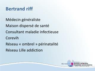 Bertrand riff