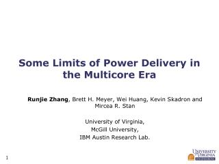 Some Limits of Power Delivery in the  Multicore  Era