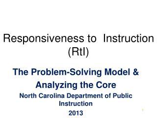 Responsiveness to  Instruction (RtI)
