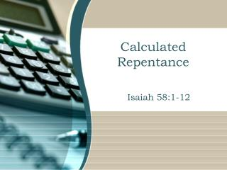 Calculated Repentance