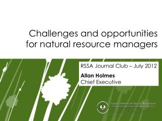 Challenges and opportunities for natural resource managers