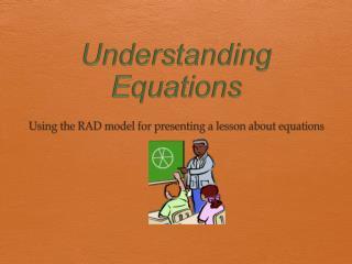 Understanding  Equations