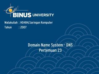 Domain Name System - DNS Pertemuan 23