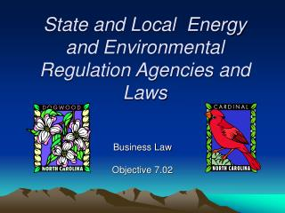State and Local  Energy and Environmental Regulation Agencies and Laws
