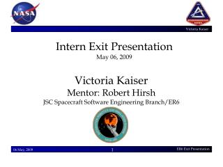 Intern Exit Presentation May 06, 2009