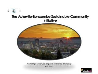 The Asheville-Buncombe Sustainable Community Initiative