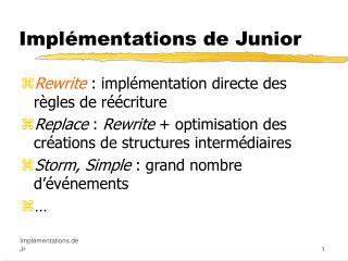 Implémentations de Junior