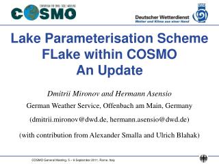 Lake Parameterisation Scheme FLake within COSMO  An Update