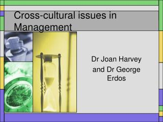 Cross-cultural issues in Management