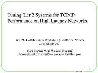 Tuning Tier 2 Systems for TCP/IP Performance on High Latency Networks