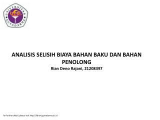 ANALISIS SELISIH BIAYA BAHAN BAKU DAN BAHAN PENOLONG Rian Deno Rajani, 21208397