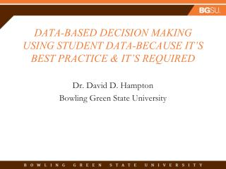 Data-Based Decision Making Using student data-because it's best practice & it's required