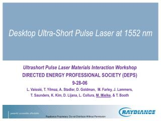 Desktop Ultra-Short Pulse Laser at 1552 nm