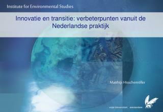 Innovatie en transitie: verbeterpunten vanuit de Nederlandse praktijk