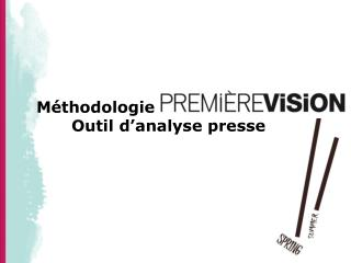 M�thodologie  	Outil d�analyse presse