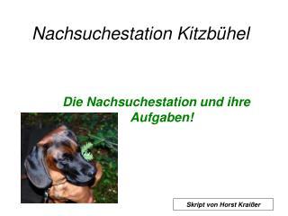 Nachsuchestation Kitzb hel